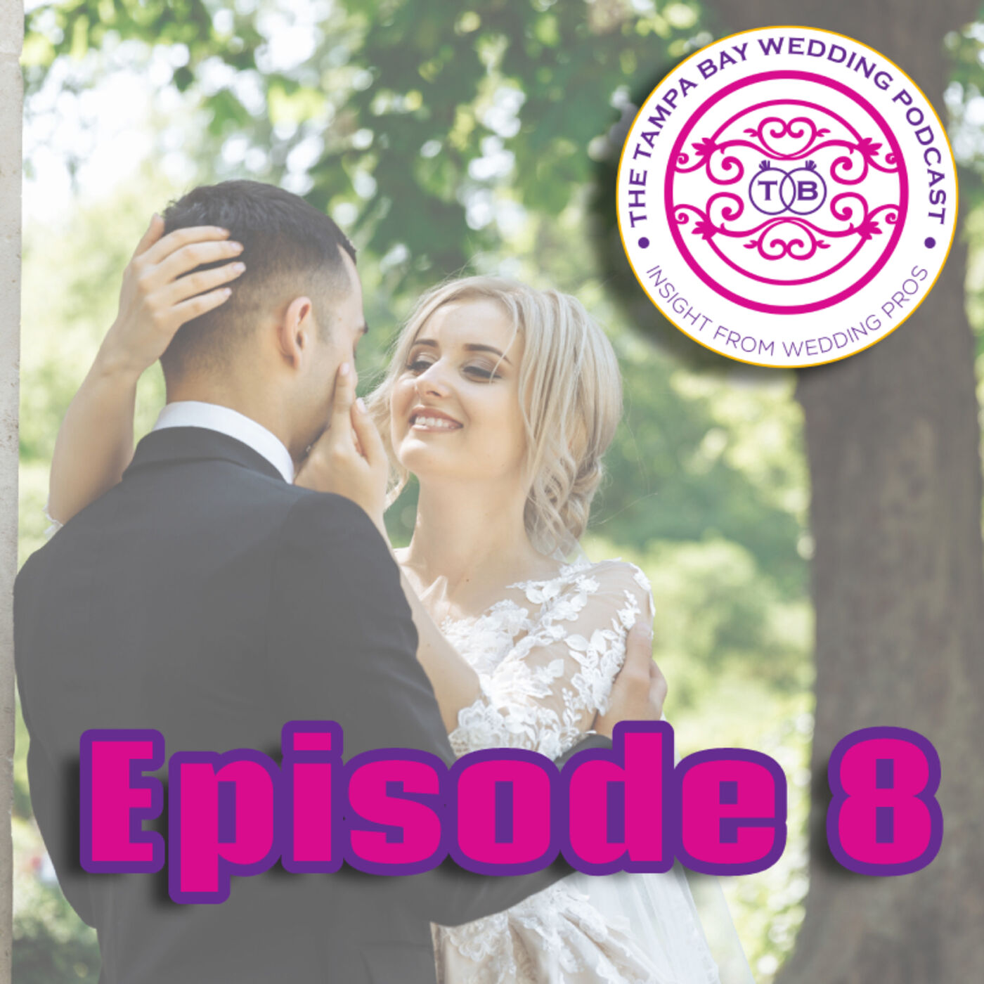 The Tampa Bay Wedding Podcast, Episode 8: Maid of Honor & Best Man, What are their REAL responsibilities?