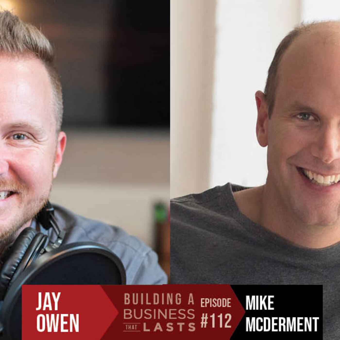 Episode 112 - The Busy Entrepreneur with Mike McDerment