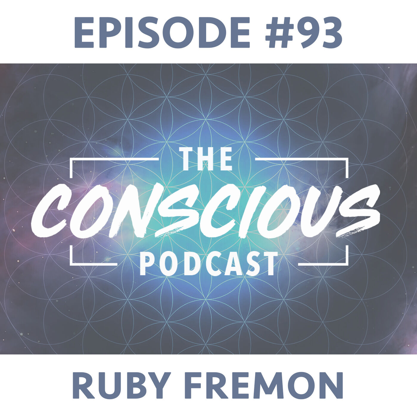 #93 - Ruby Fremon on Authentic Leadership, Self Worth & Embodying Your True Identity.