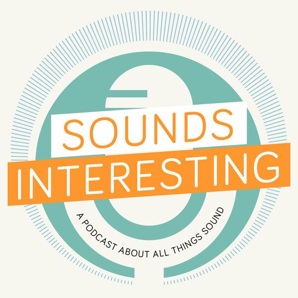 Sounds Interesting Podcast Artwork Image