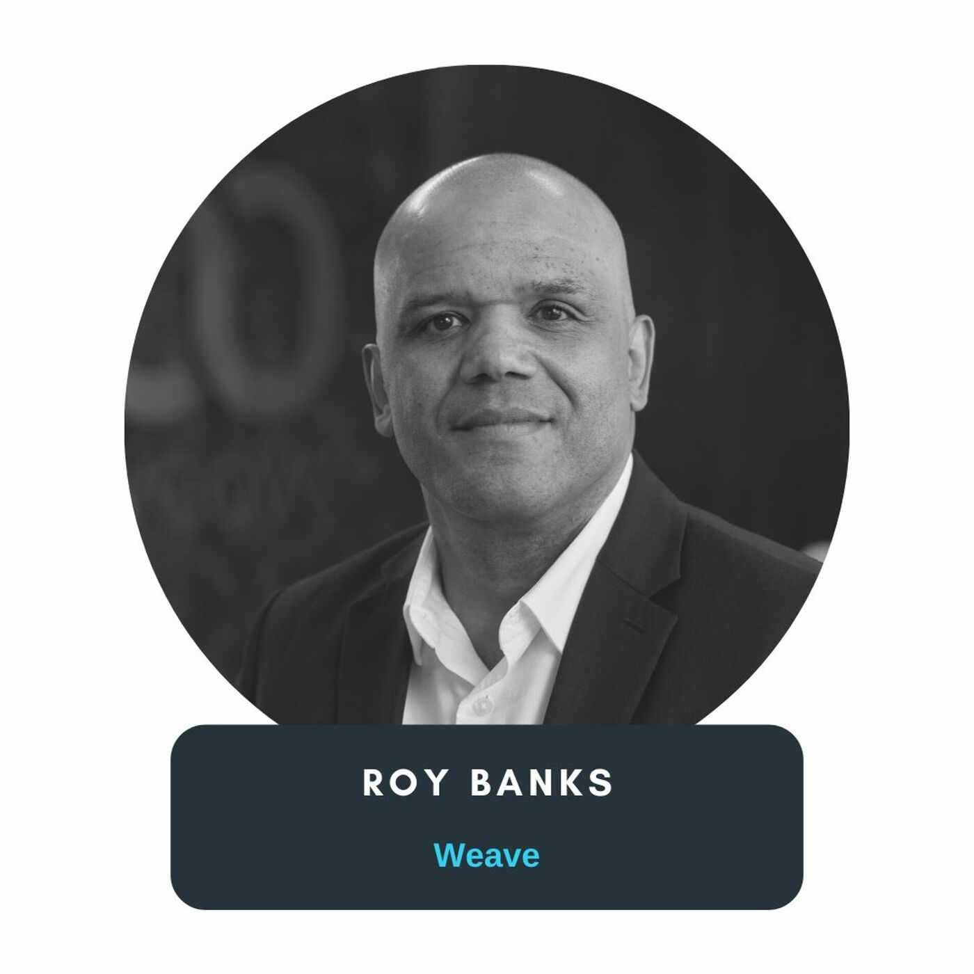 57 // Learning and Leading as CEO with Roy Banks