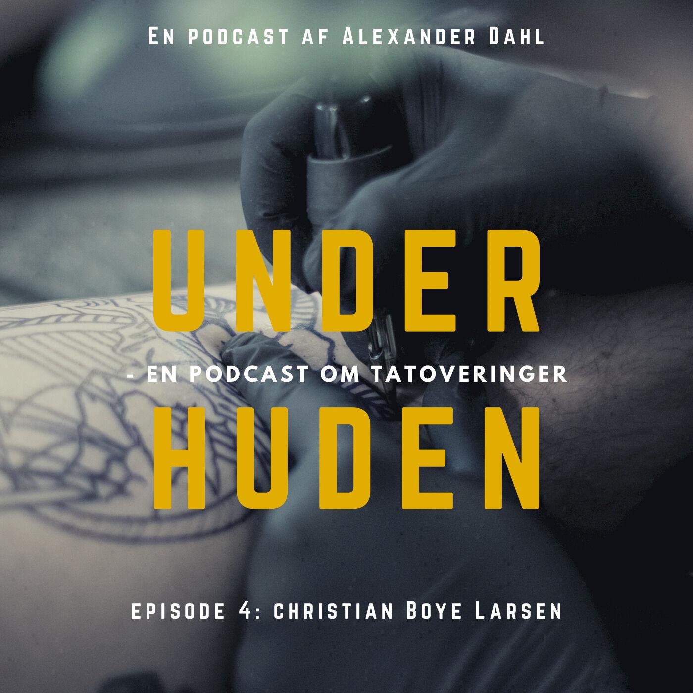 S1E4 - Christian Boye Larsen