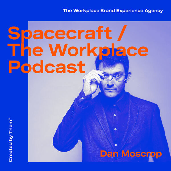 Spacecraft — The Workplace Design Podcast Podcast Artwork Image