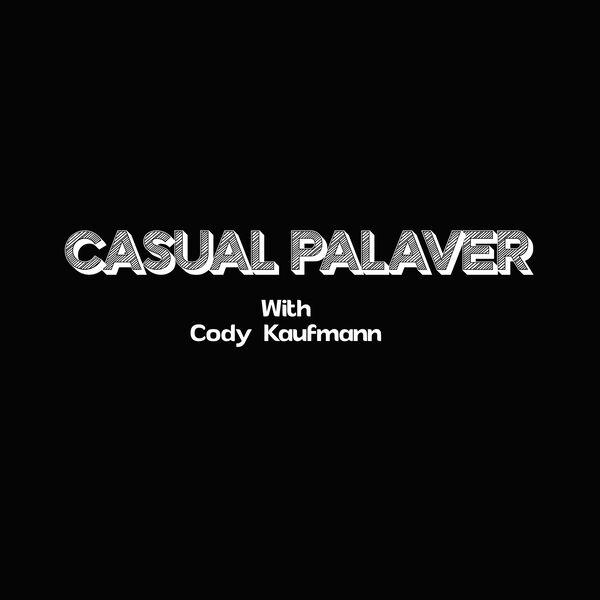 Casual Palaver Podcast Artwork Image