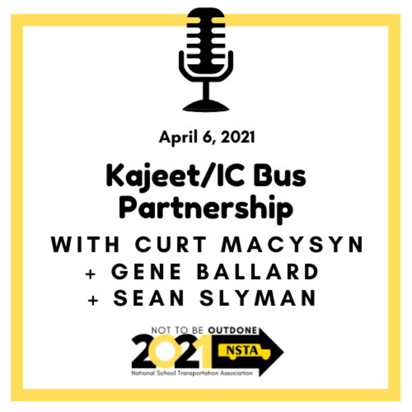 Kajeet / IC Bus Partnership | Gene Ballard, Director of Strategy and Business Development & Sean Slyman, Info Systems Director Associate, Navistar