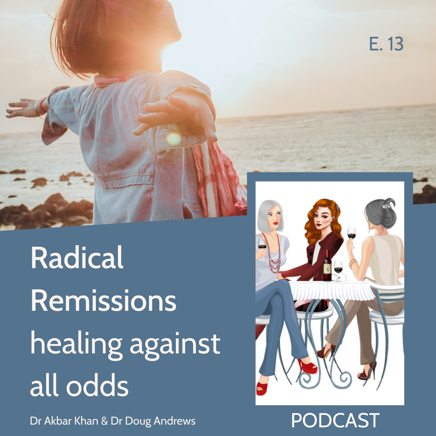 Radical Remissions - healing against all odds