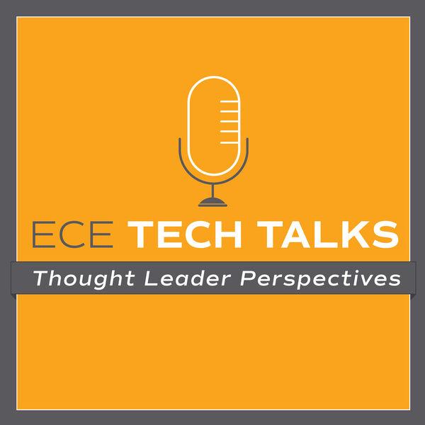 ECE TECH TALKS Podcast Artwork Image