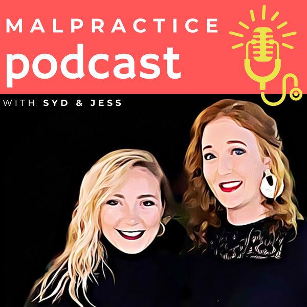 Malpractice Podcast  Podcast Artwork Image
