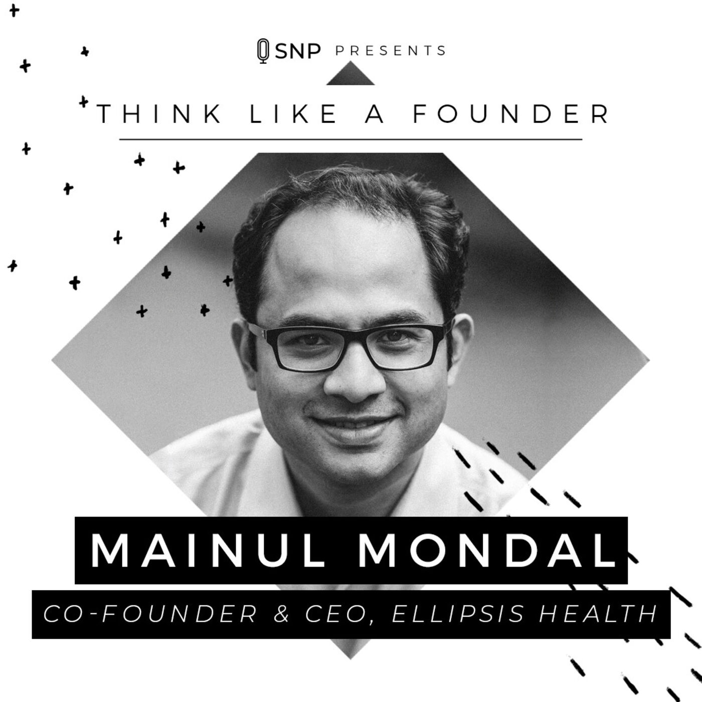 018: Mainul Mondal - Co-Founder and CEO of Ellipsis Health