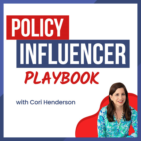 Policy Influencer Playbook Podcast Artwork Image