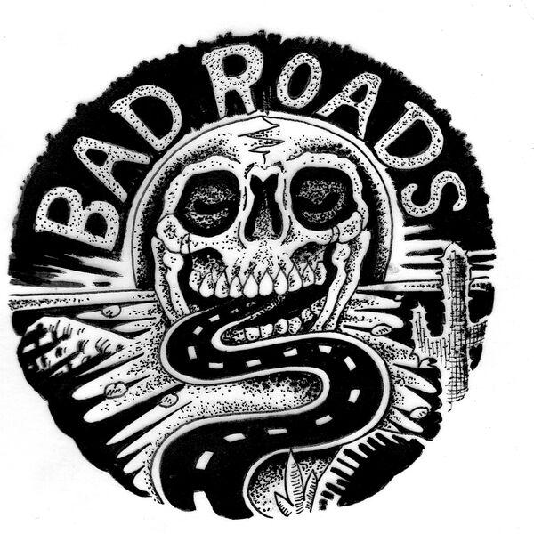 Bad Roads Podcast Podcast Artwork Image