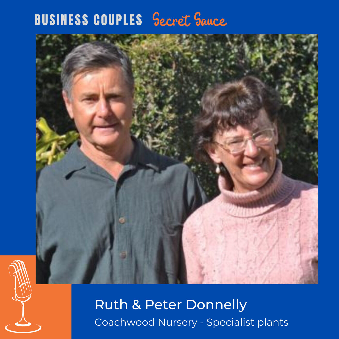 Peter & Ruth Donnelly - Coachwood Nursery - (specialist nursery and dried flower emporium)