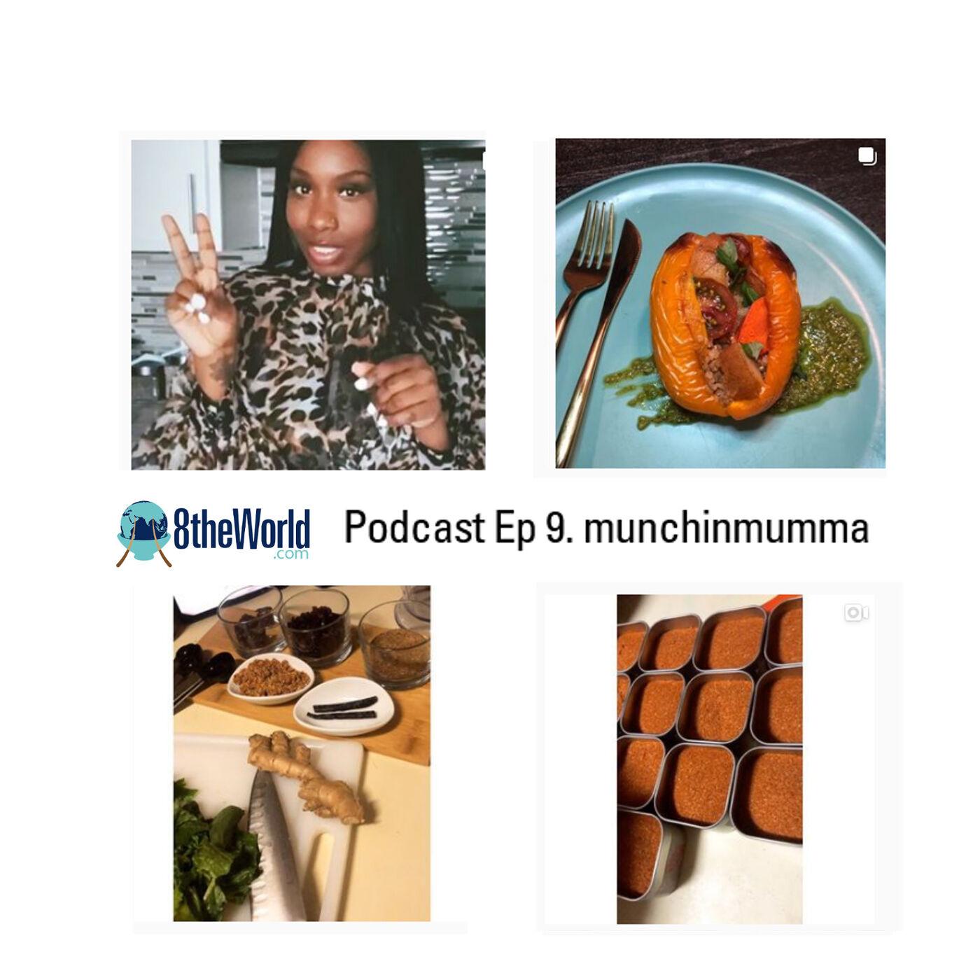 Ep 9. Chef Dantii - Munchinmumma