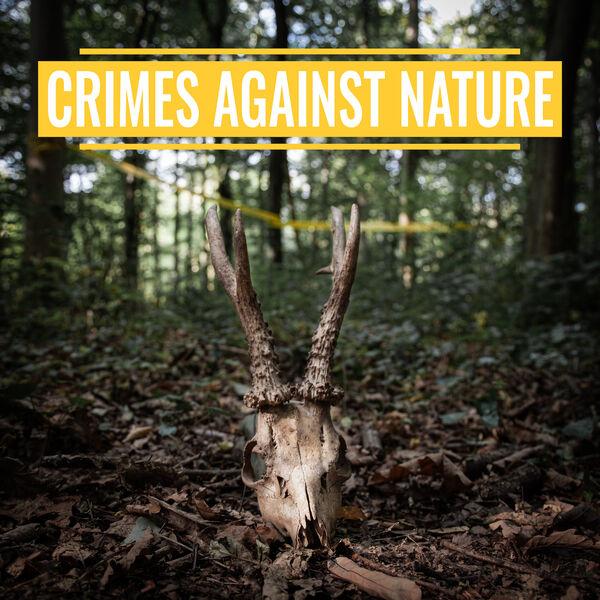 Crimes Against Nature Podcast Artwork Image