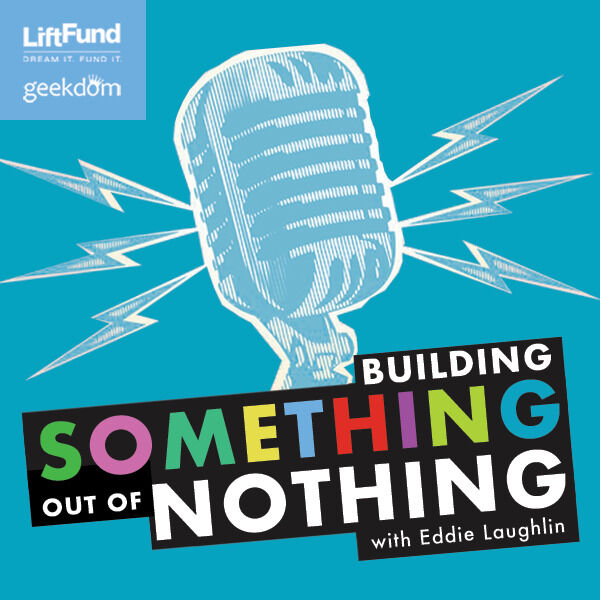 Building Something out of Nothing Podcast Artwork Image
