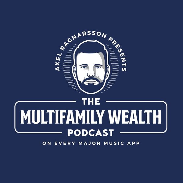 The Multifamily Wealth Podcast Podcast Artwork Image