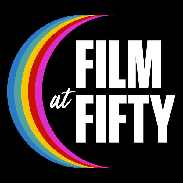 Film at Fifty Podcast Artwork Image