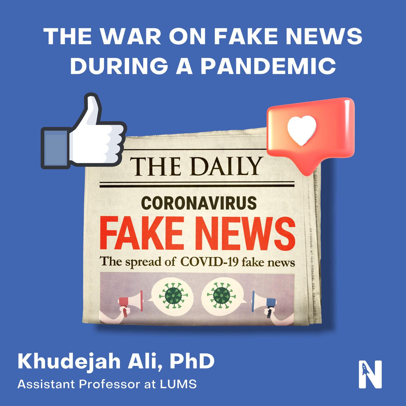 The War on Fake News During a Pandemic   Khudejah Ali