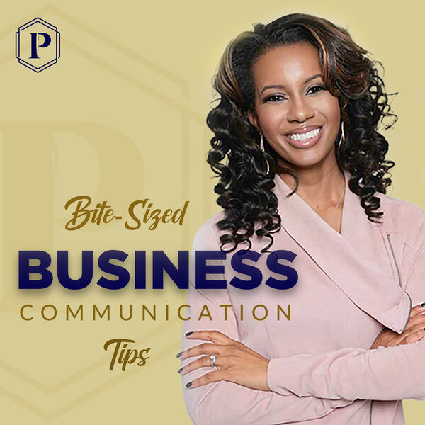 Bite-Sized Business Communication Tips Podcast Artwork Image