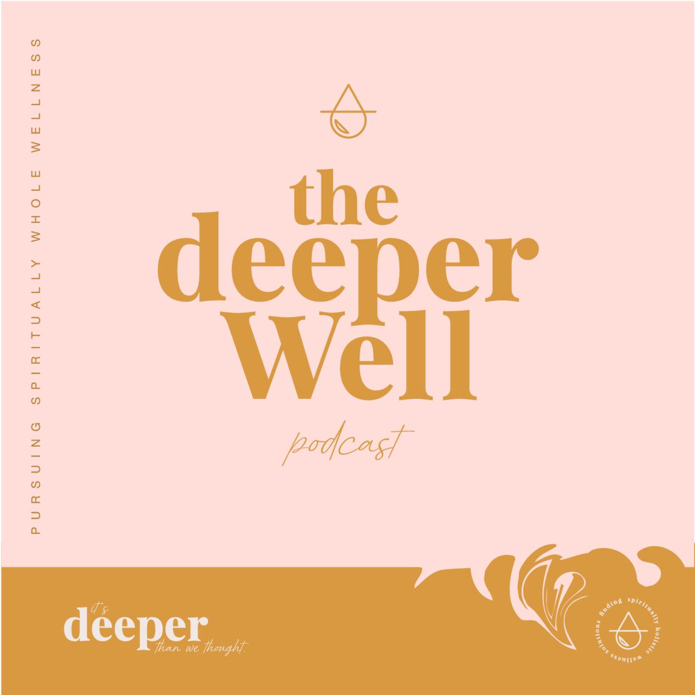 The Deeper Well