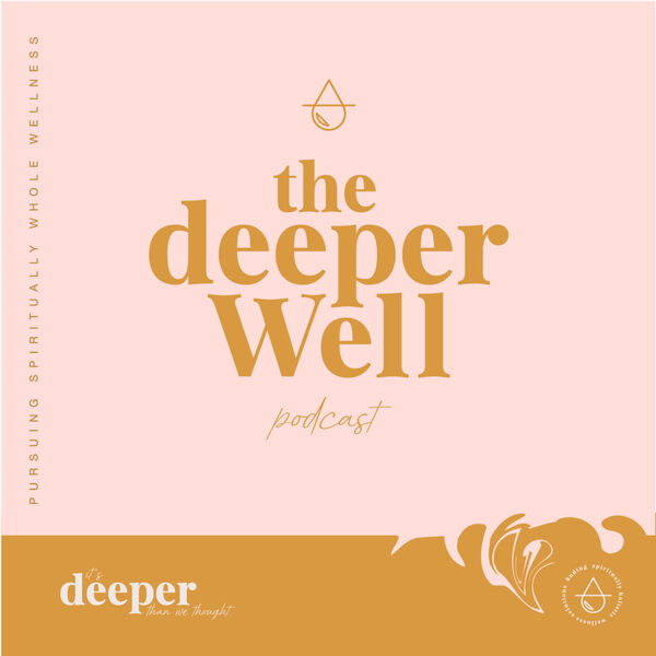 The Deeper Well Podcast Artwork Image