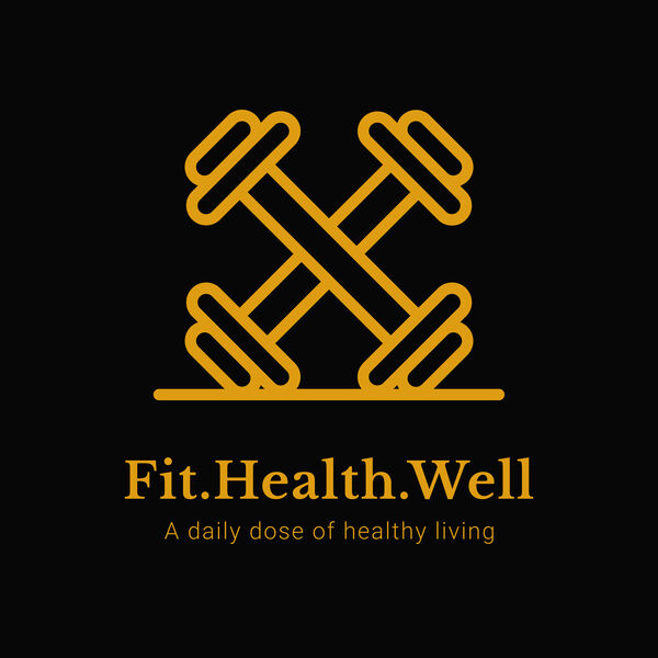 Fit.Health.Well Podcast Podcast Artwork Image
