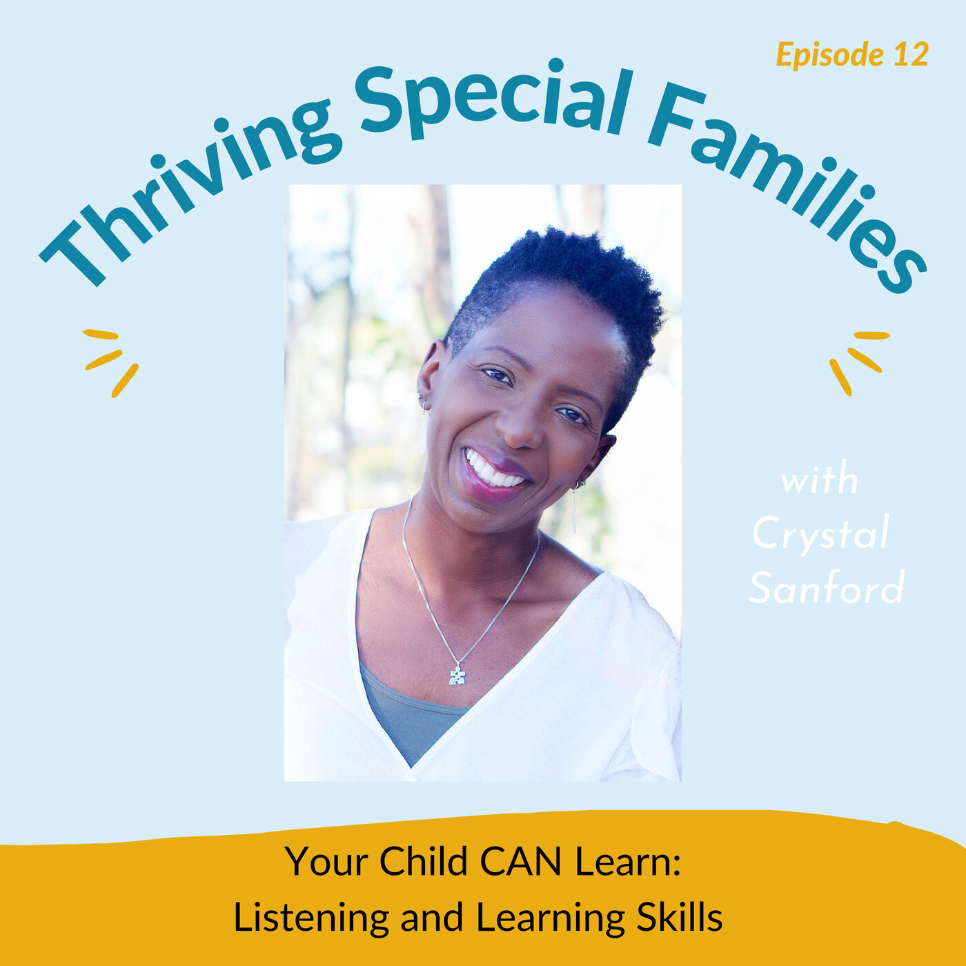 Your Child CAN Learn: Listening and Learning Skills