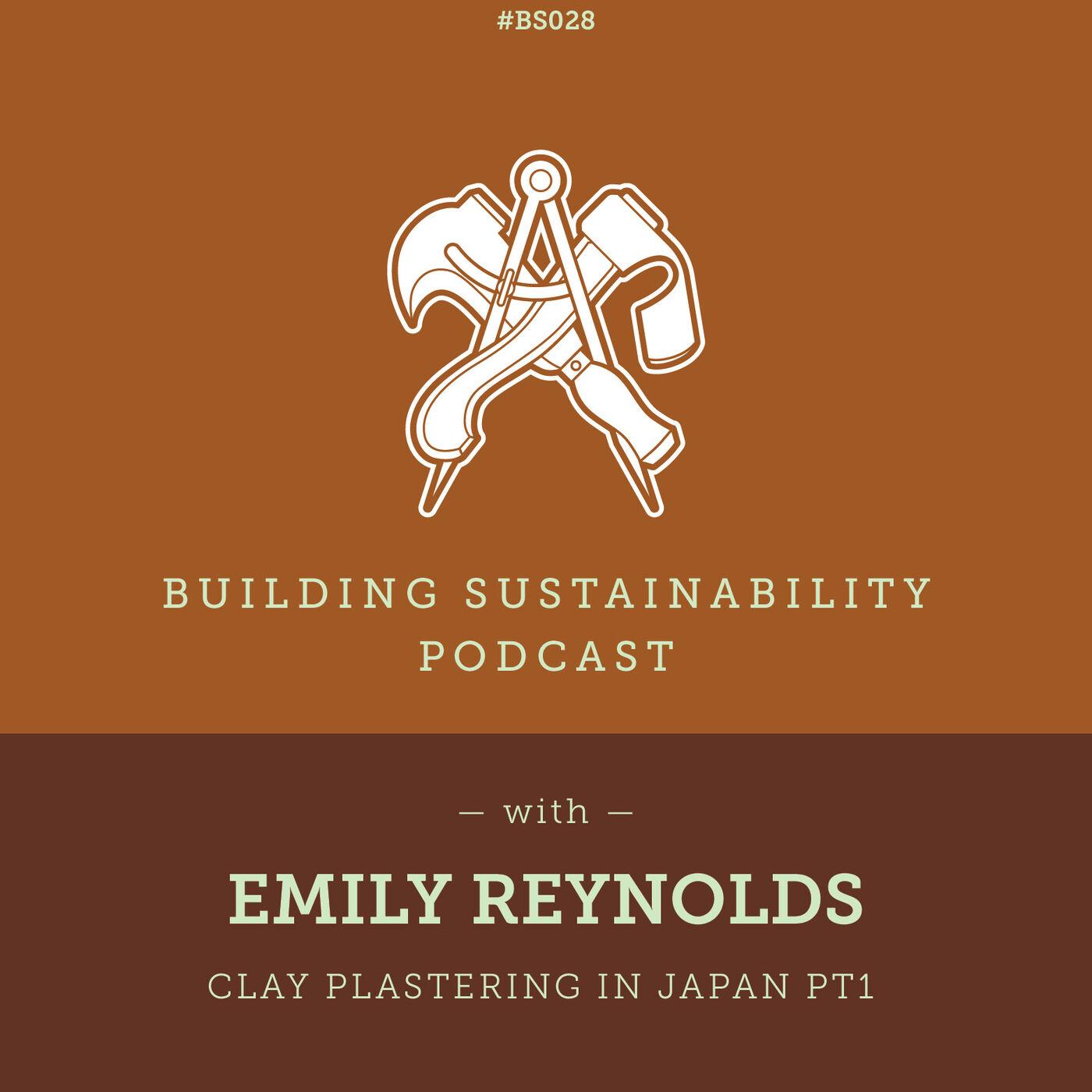 Clay plastering in Japan Pt2 - Emily Reynolds - BS028