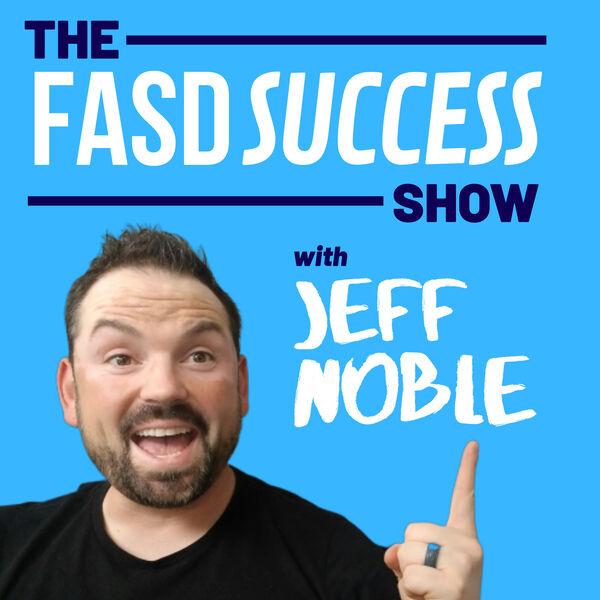 The FASD Success Show Podcast Artwork Image