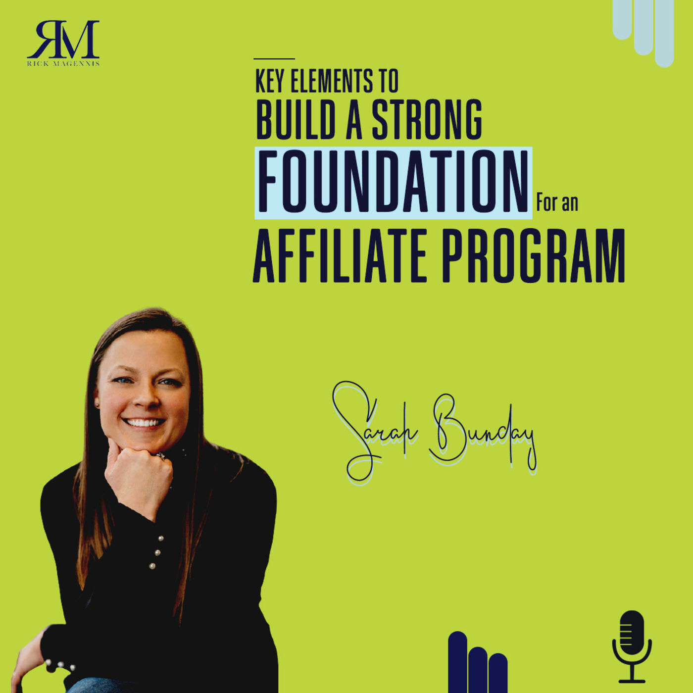 Key Elements to Build a Strong Foundation for an Affiliate Program