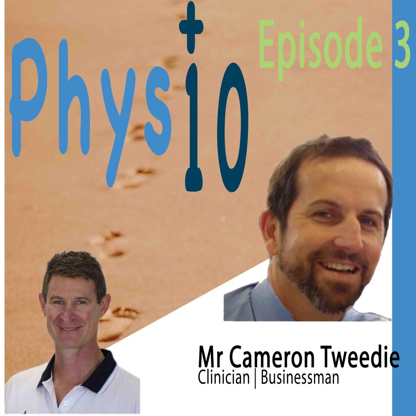 Cameron Tweedie: Clinician | Businessman