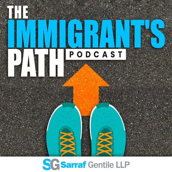 The Immigrant's Path Podcast Artwork Image