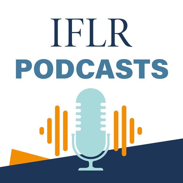 IFLR Podcasts Podcast Artwork Image