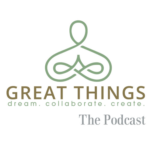 The Great Things LLC Podcast Podcast Artwork Image