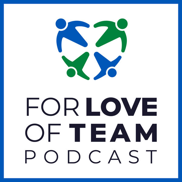 For Love of Team™ | Winston Faircloth Podcast Artwork Image