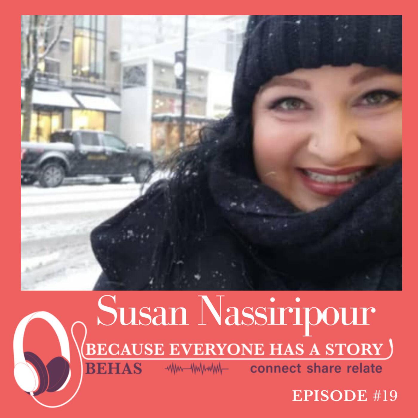 #19 - A Courageous Woman and Adventurous Traveler - Susan Nassiripour