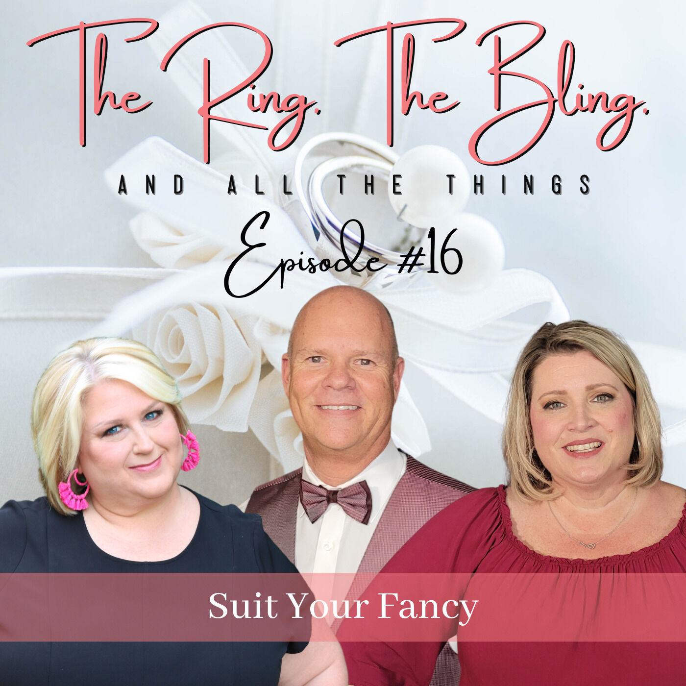Suit Your Fancy - Tuxedos & Suits