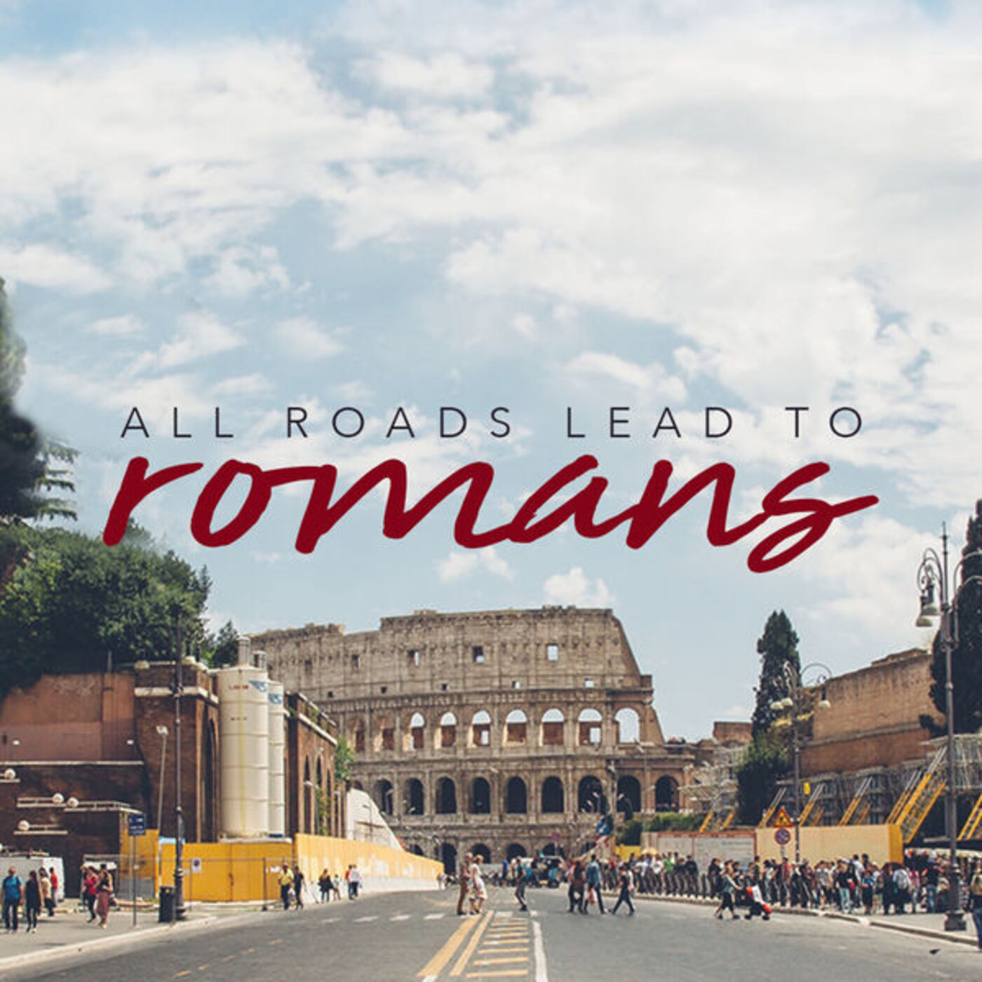 All Roads Lead To Romans: 5- Abraham Believed