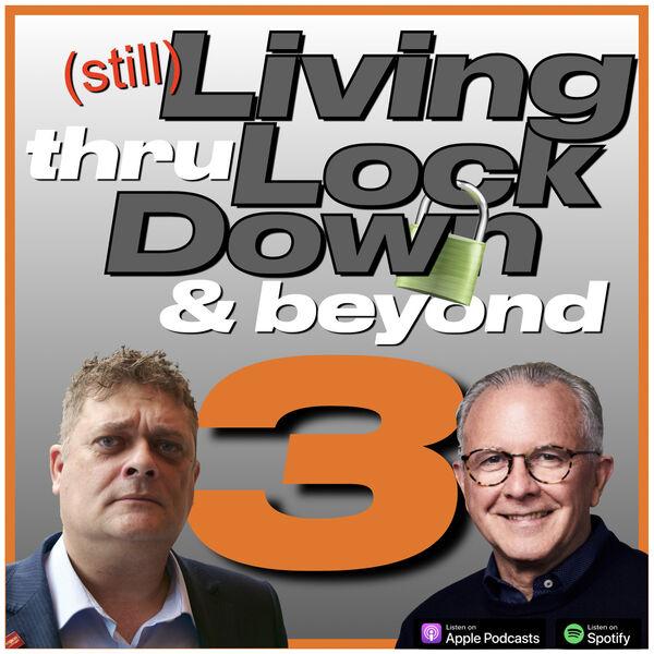 Living thru Lockdown Podcast Artwork Image