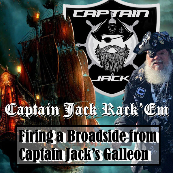 Firing a Broadside From Captain Jack's Galleon Podcast Artwork Image