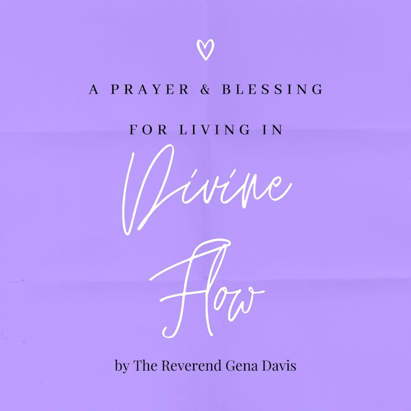 Divine Flow Prayer & Blessing with Gena Davis