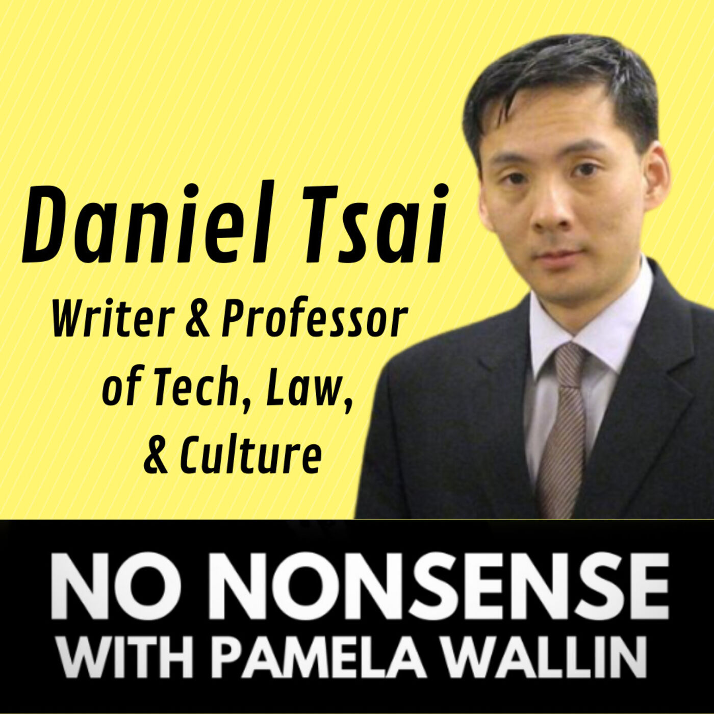 Big Tech and Free Speech with Daniel Tsai- Business, Law & Technology Professor at the University of Toronto