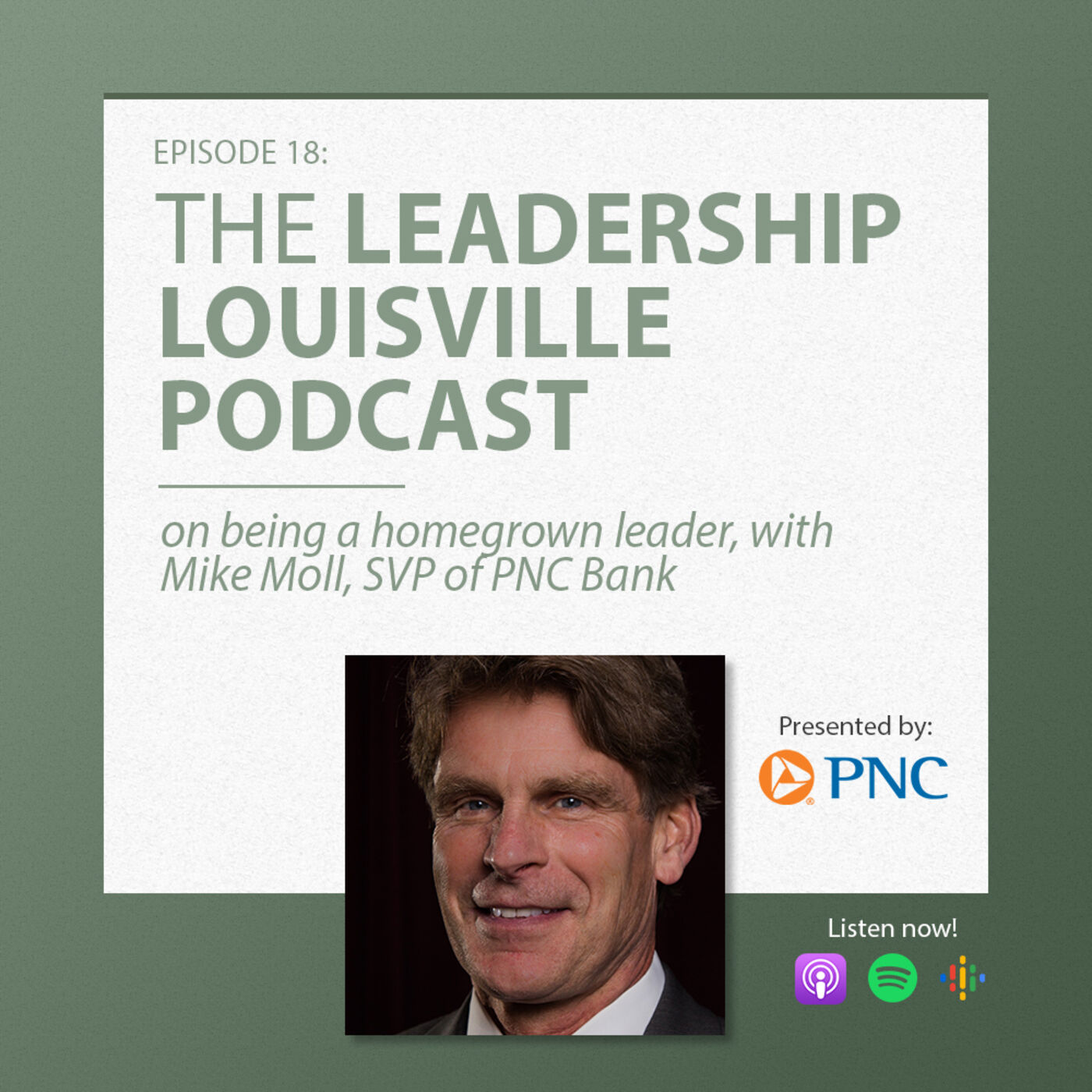 On being a homegrown leader, with Mike Moll, SVP of PNC Bank