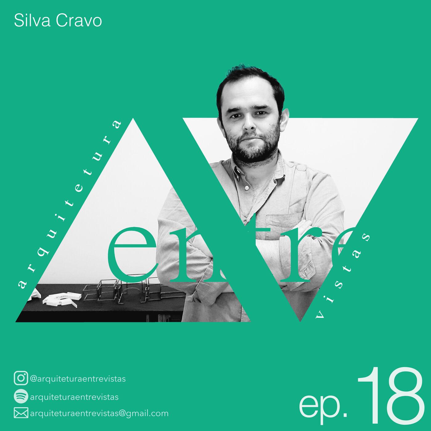 EP.18 Silva Cravo, Arquitetura Entre Vistas