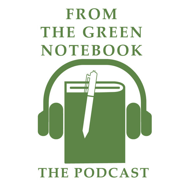 From The Green Notebook Podcast Artwork Image