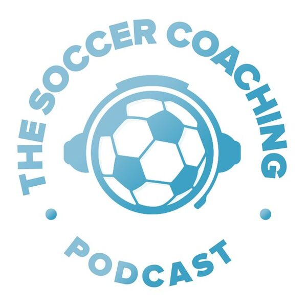 The Soccer Coaching Podcast Podcast Artwork Image