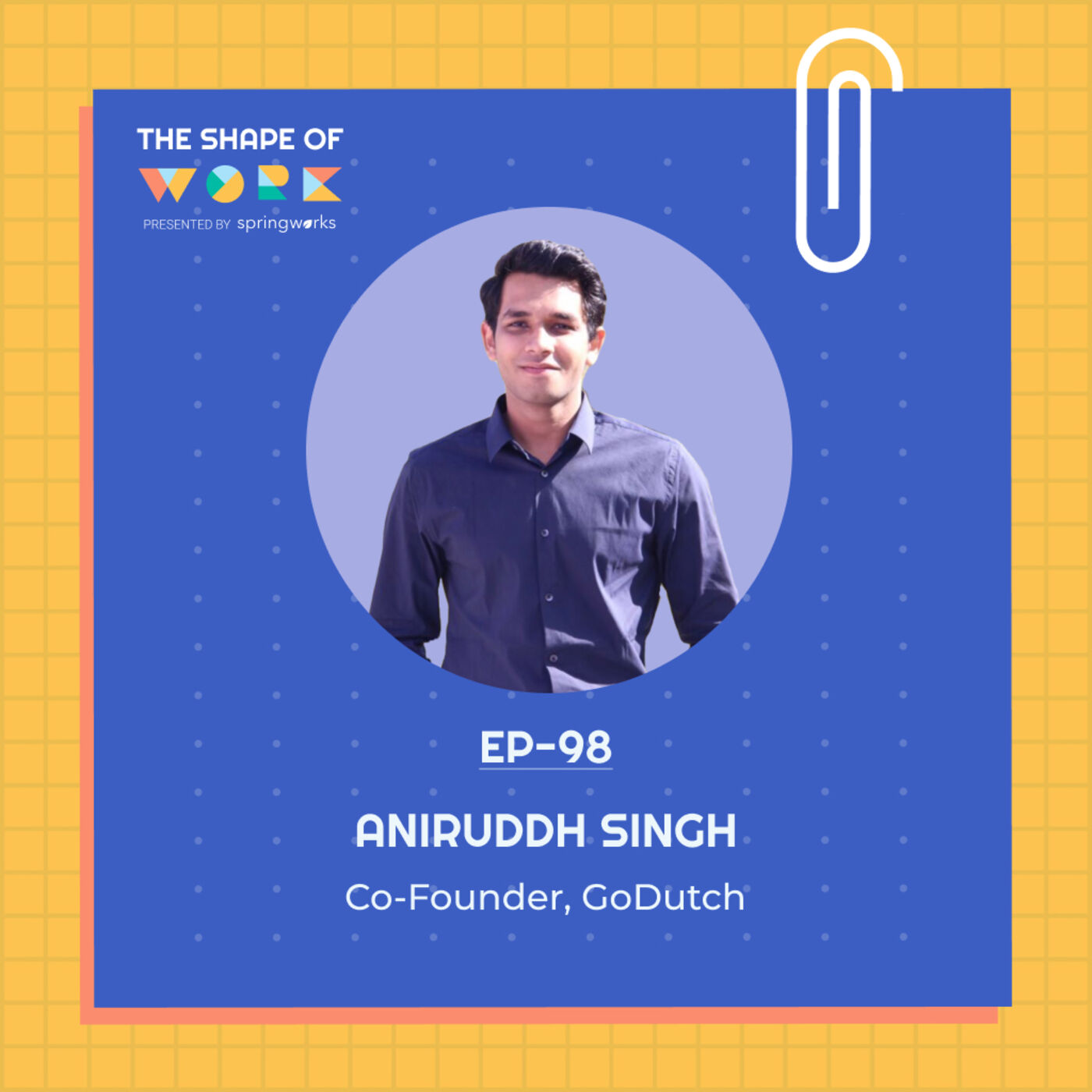 #98: Lessons and tips from a first-time founder on getting hiring right, with Aniruddh Singh