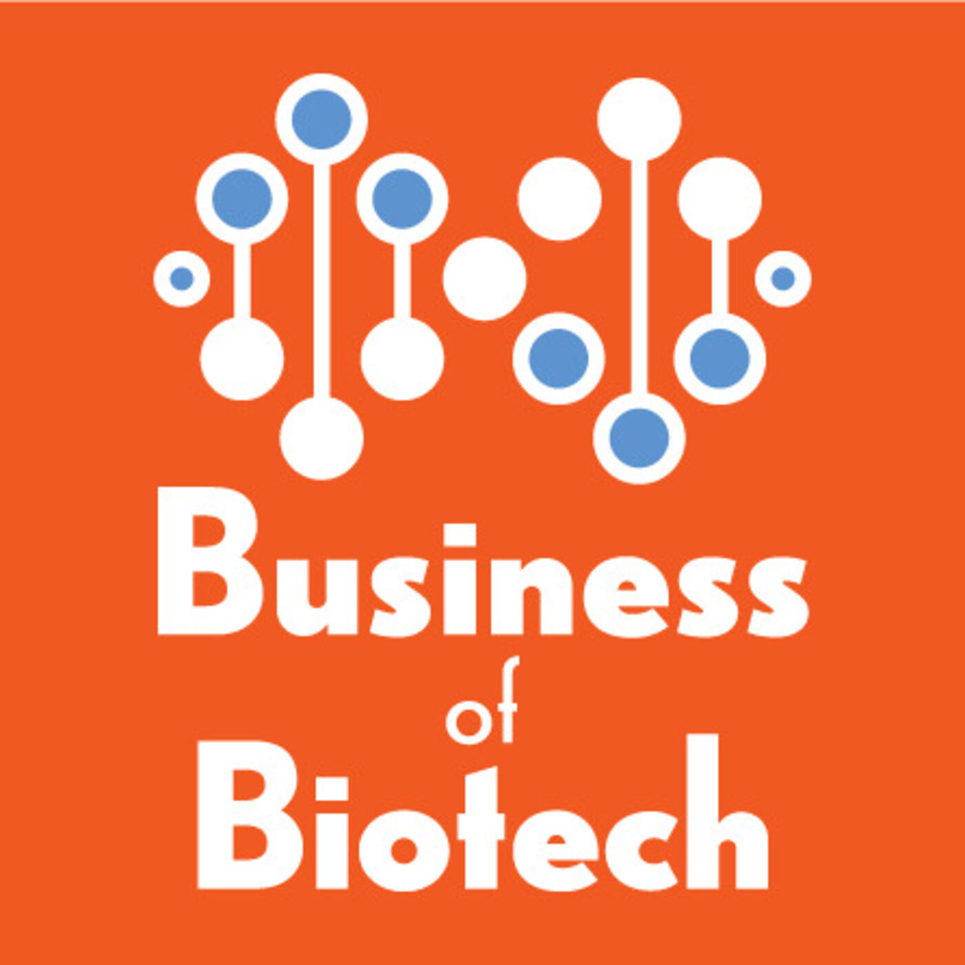 Business Of Biotech