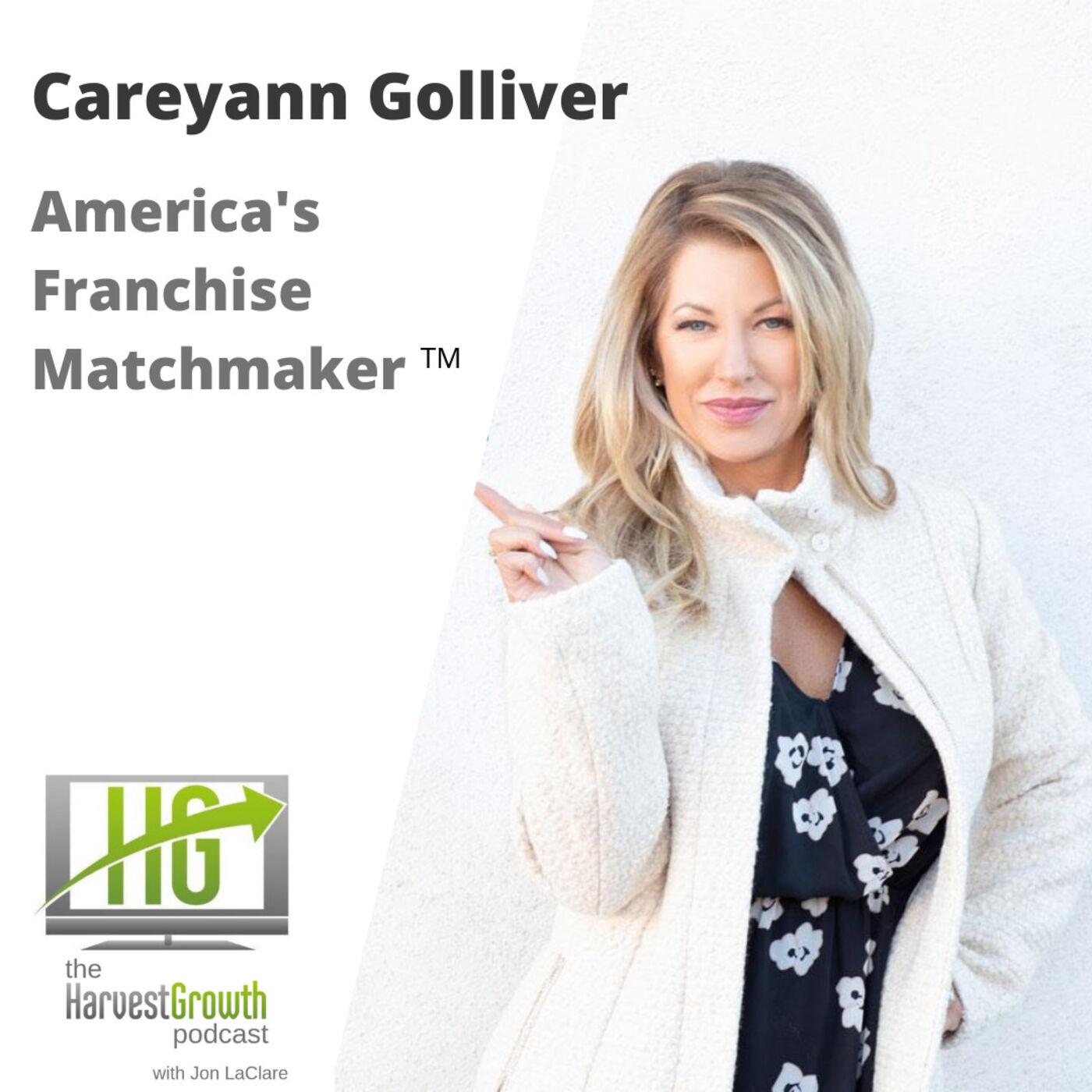 America's Franchise Matchmaker: Careyann Golliver