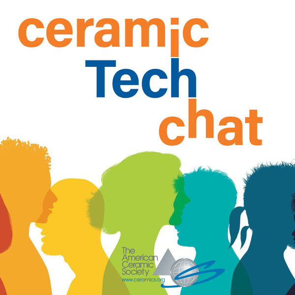 Ceramic Tech Chat Podcast Artwork Image